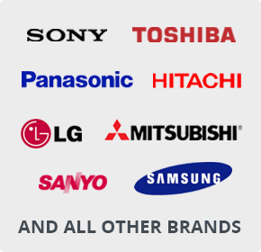 TV Brands We Repair: Sony, Toshiba, Panasonic, Hitachi, LG, Mitysubishi, Sanyo, Samsun and more!